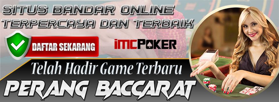 Imcpoker Situs Agen Poker Online Bandarq Judi Poker Bandarkiu Dominoqq